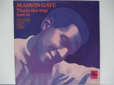 MARVIN GAYE / That's The Way Love Is from 1969