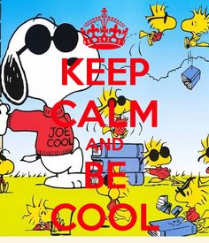 KEEP CALM AND BE COOL - KEEP CALM AND CARRY ON Image Generator - brought to you by the Ministry of Information