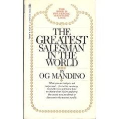 the greatest salesman in the world.. what a wonderful book!!!