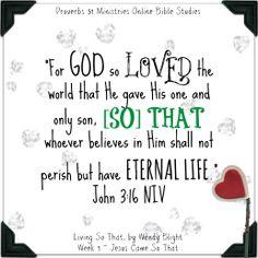 Memory Verse for Week One of #LivingSoThat John 3:16