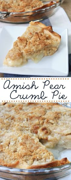 Pear Pie A fresh pear pie recipe in a flaky crust and topped with sweet brown sugar crumb topping! - Amish Pear Pie made with fresh sliced pears inside a flaky pie crust and topped with a sweet brown sugar crumble. The perfect pear pie recipe! Köstliche Desserts, Delicious Desserts, Yummy Food, Desserts With Pears, Recipes With Pears, Fresh Pear Recipes, Asian Pear Recipes, Nectarine Recipes, Amish Recipes