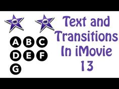 iMovie 2013 Tutorial - Working With Text and Transitions - YouTube