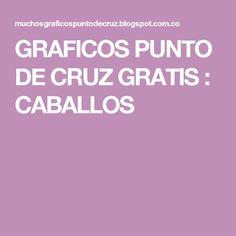GRAFICOS PUNTO DE CRUZ GRATIS : CABALLOS