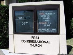 souled out  - come and worship, leave to serve