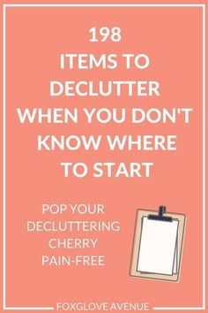 Where to start decluttering when you don't know where to start? Start easy with this helpful list of 198 items you can declutter easily.