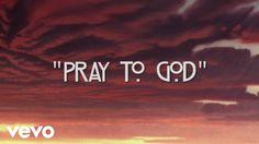 Calvin Harris - Pray to God ft. HAIM