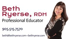 When Beth Ryerse, RDH kicked off a new direction in her career she needed a website and branding. Here are the business cards for this professional educator and international speaker.  Find out more about Beth and view her website at http://bethryerse.com
