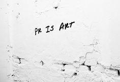 Pr is art / #Edelbash2