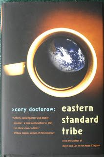 Books and Quilts: Eastern Standard Tribe by Cory Doctorow