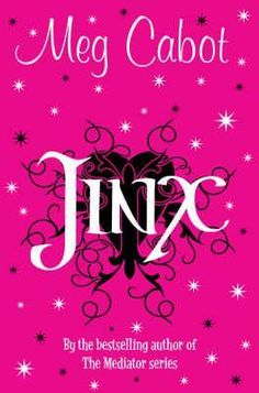 Jinx by Meg Cabot Best Books To Read, Good Books, My Books, Middle School Books, Books A Million, Best Book Covers, English Reading, Books For Teens, Reading Challenge