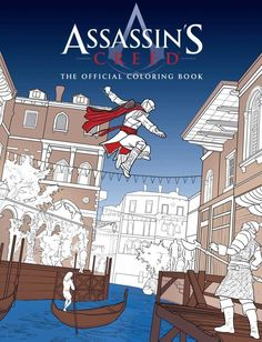 Assassins Creed: The Official Coloring Book