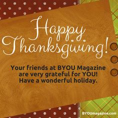 Happy #Thanksgiving! BYOU Magazine hopes you have a wonderful holiday!