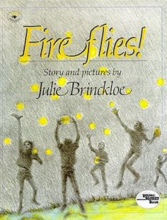 Fireflies. Love this book for teaching inferencing. Plus 12 other good books on this website.