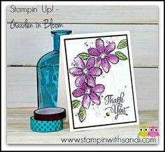 Stampin Up Garden in Bloom in Blackberry Bliss by Sandi @ www.stampinwithsandi.com