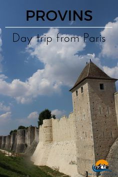 Provins, France - a great day trip from Paris