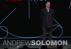 TED Talks With Andrew Solomon: Depression, The Secret We Share