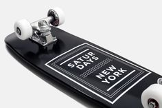 Saturdays Skateboard $180