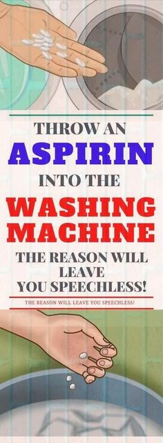 Throw An Aspirin Into The Washing Machine, The Reason Will Leave You Speechless!Throw An Aspirin Into The Washing Machine, The Reason Will Leave You Speechless! Health Tips For Women, Health Advice, Health And Beauty, Health And Wellness, Health Care, Health Fitness, Holistic Wellness, Wellness Fitness, Women's Health