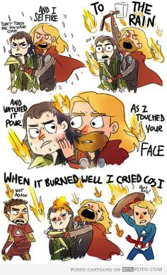 """Thor, Loki and Set Fire to the Rain - The Avengers are annoyed by Thor hugging Loki and singing """"Set Fire to the Rain"""" yet again."""