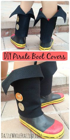 Make quick and easy kid pirate boots covers to slip over their rain boots or sneakers for their next dress-up playtime or a pirate Halloween costume. Diy Pirate Costume For Kids, Pirate Kids, Pirate Day, Costume Halloween, Easy Halloween, Pirate Halloween, Pirate Dress Up, Easy Diys For Kids, Kids Rain Boots