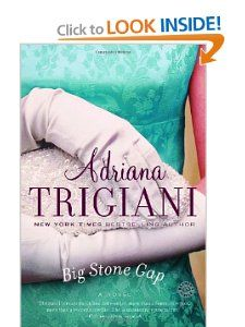 In the town of Big Stone Gap, Virginia, not much happens. The highlight of 35-year-old Ave Maria Mulligan's week comes on Friday, with the arrival of the Bookmobile, the sight of which sends her into raptures. Big Stone Gap: A Novel (Ballantine Reader's Circle): Adriana Trigiani: 9780345438324: Amazon.com: Books