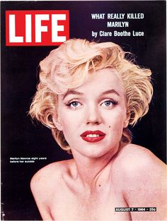 On this day in LIFE — August 7, 1964: What really killed Marilyn