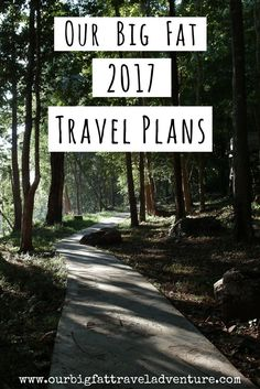 Where in the world will our adventures take us this year? From Thailand to Nepal, Sri Lanka, the UK and Eastern Europe, here are our 2017 travel plans.