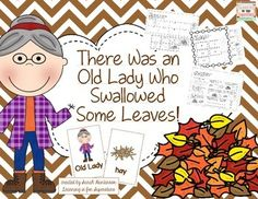 Do you need some quick activities for the story There Was an Old Lady Who Swallowed Some Leaves? Look no further! This unit has 9 colored picture cards, along with 5 printables. The printables include alphabetical order, picture and word labels, sequencing, writing, and comprehension check.