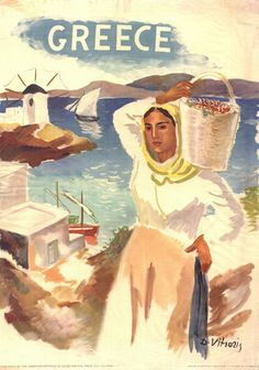 Vintage Greek travel poster This is also from the most likely showing Mykonos, as there is one of the famous windmills in the background. Old Posters, Vintage Travel Posters, Greece Tourism, Greece Travel, Tourism Poster, Poster Ads, Party Vintage, Vintage Ads, Greek Culture