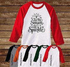 Tis the Season to Sparkle Raglan T-Shirt/Christmas