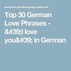 Top  German Love Phrases I Love You In German