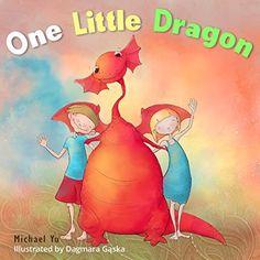 Books for Kids : One Little Dragon (Bedtime Stories for K...