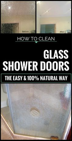 How To Clean Glass Shower Doors The Easy And 100 Natural Way