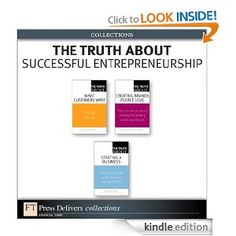 The Truth About Successful Entrepreneurship (Collection) Customer Behaviour, Behavior, Raising Capital, Motivational Books, Entrepreneurship, Meant To Be, Product Launch, Success, Advice