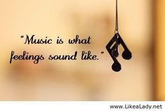 The great thing about music is that when it hits you, you feel no pain.