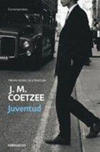 juventud-j.m. coetzee-  ISBN- 9788497930727  208 págs.  Editorial DEBOLSILLO