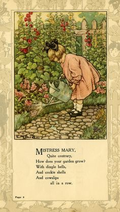 """Mistress Mary, quite contrary.... From """"Mother Goose and Her Goslings, Pictured in Colors"""" by Clara M. Burd (1873-1933.) Courtesy The Texas Collection, Baylor University."""