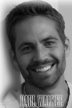 Paul walker I miss you.  Paul walker. Your. Niece Emily walker I miss you. To Paul.  Walker