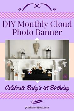 DIY CLoud Photo Birthday Banner