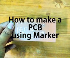 How to Make PCB Using Marker