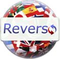 Reverso.com/*** Linguistic Tools--translation, dictionary, spell-checker, conjugation, grammar, pronunciation