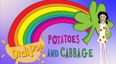 DidiPop Kids' Music: Potatoes and Cabbage (St. Patrick's Day Song), via YouTube.