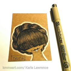 Pen and Ink sketch on recycled cardboard ACEO card.- Truth