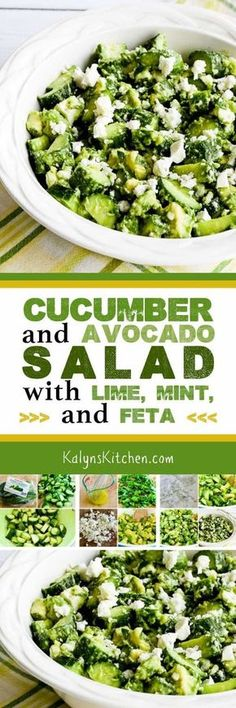 I love all the fresh flavors in this Cucumber and Avocado Salad with Lime, Mint, and Feta, and this amazing salad is low-carb, Keto, low-glycemic, gluten-free, vegetarian, and South Beach Diet friendly. [found on KalynsKitchen.com]