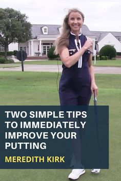Immediately improve your putting with two quick and simple tips from LPGA Instructor Meredith Kirk. #golf #golftip #golfswing #golflessons #womensgolf Myrtle Beach Golf, Golf Books, Golf Putting Tips, Golf Magazine, Best Golf Courses, Golf Instruction, Golf Channel, Lpga