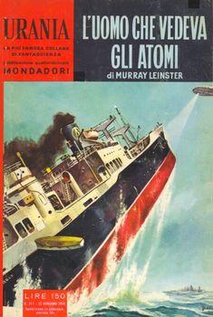 217  L'UOMO CHE VEDEVA GLI ATOMI 22/11/1959  OUT OF THIS WORLD  Copertina di  Carlo Jacono   MURRAY LEINSTER