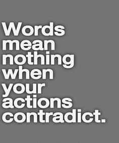 Actions Contradict