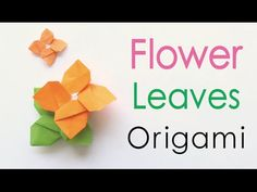 Origami Paper Square Flower and Leaves - Origami Kawaii〔#153〕