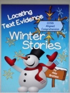 """Winter Stories-20 Passages for Locating Text Evidence-Students identify text that supports true/false statements, then highlight text with different colors according to if it's """"directly stated""""or supports """"making an inference""""."""