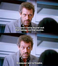 Dr. House would know, he's an INTJ.